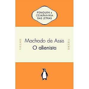 Alienista (O)
