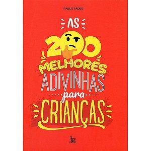 200 Melhores Adivinhas Para Crianças (As)