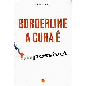 Borderline: A Cura É Possível