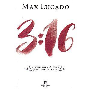 3:16 - A Mensagem De Deus Para A Vida Eterna