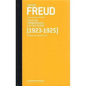 """Freud - Vol.16 - (1923 - 1925) O Eu E O Id """"Autobiografia"""" E Outros Textos"""
