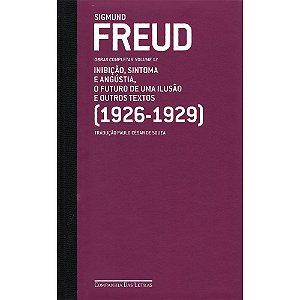 Freud - Vol.17 - (1926 - 1929) O Futuro De Uma Ilusão E Outros Textos
