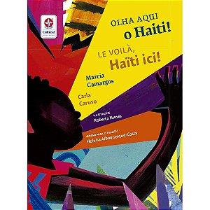 Olha Aqui O Haiti! / Le Voilà, Le Haiti Ici!