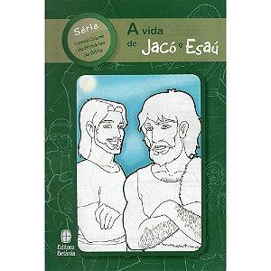 Vida De Jacó E Esaú (A)