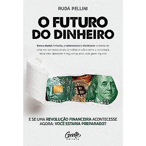 Futuro Do Dinheiro (O)