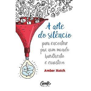 Arte Do Silêncio (A)