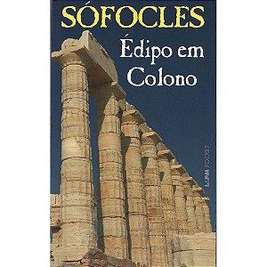 Édipo em Colono - Vol. 315 (Bolso)