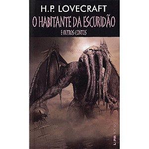 O Habitante da Escuridão e Outros Contos - Vol. 1240 (Bolso)