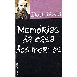 Memórias Da Casa Dos Mortos - Pocket