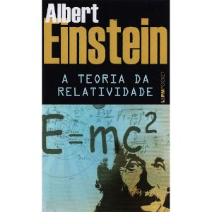 Teoria Da Relatividade: Sobre A Teoria Da Relatividade Especial E Geral - Pocket