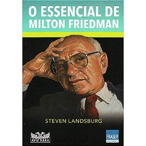 Essencial De Milton Friedman (O)