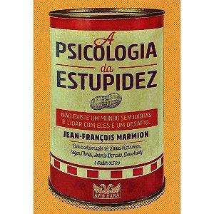 Psicologia Da Estupidez (A)