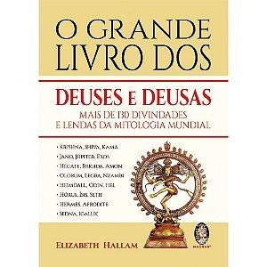 Grande Livro Dos Deuses E Deusas (O)