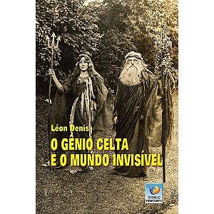 Gênio Celta E O Mundo Invisível (O)