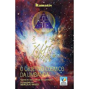 Objetivo Cósmico Da Umbanda (O)
