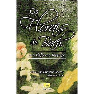 Florais De Bach E A Reforma Interior (Os)