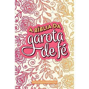 Bíblia Da Garota De Fé Nvt (A) - Rosas
