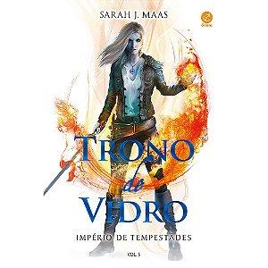Trono De Vidro: Império De Tempestades (Vol. 05) - Tomo Único