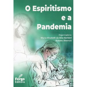 Espiritismo E A Pandemia (O)