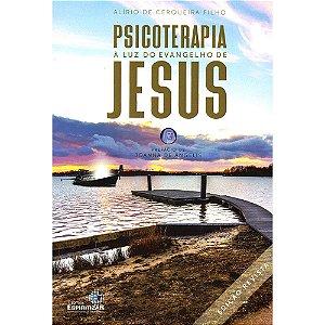 Psicoterapia À Luz Do Evangelho De Jesus