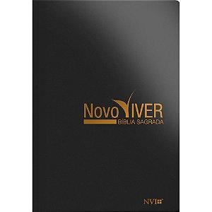 Bíblia Sagrada Novo Viver Nvi - Capa Semi Luxo Preta