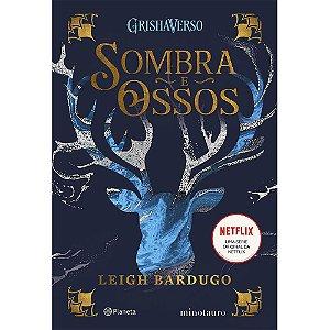Sombra e Ossos ( Vol. 1 - Trilogia Sombra e Ossos)