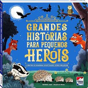 Grandes Histórias Para Pequenos Heróis