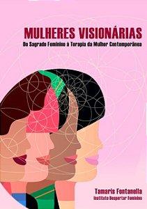 Livro Mulheres Visionárias: do sagrado feminino à terapia da mulher contemporânea