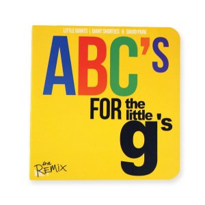 "LITTLE GIANTS - Livro ""ABC's For The Little G's"" Remix"