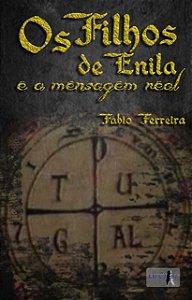 Os filhos de Enila e a mensagem real