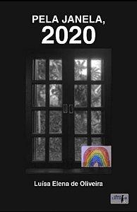 PELA JANELA, 2020