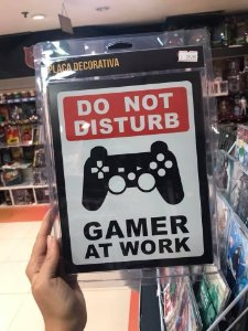 Gamer at work - Placa Decorativa