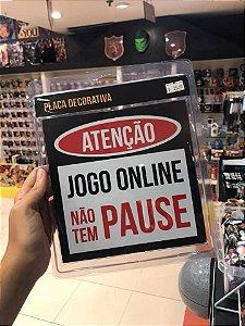 Jogo Online - Placa Decorativa