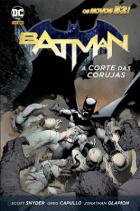 Batman: A Corte Das Corujas - VOL. 1 - DC Comics