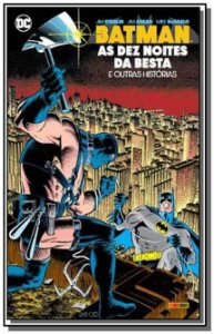Batman: As Dez Noites Da Besta - DC Comics