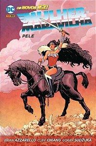 Mulher Maravilha: Pele - VOL.1 - DC Comics