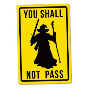 You Shall Not Pass - Placa Decorativa