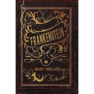 Livro: Frankenstein - Edição De Luxo
