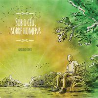 EP Sob o céu, sobre homens - Adriano Daher