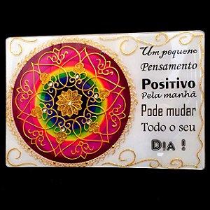 Placa Mandala Vidro Pensamento Positivo 20x30cm