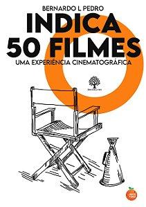 Indica 50 Filmes: Uma Experiência Cinematográfica