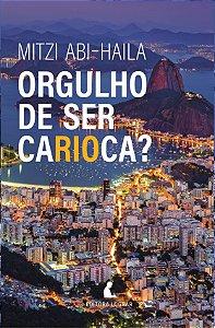 Orgulho de ser carioca?