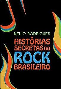 HISTORIAS SECRETAS DO ROCK BRASILEIRO