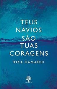 TEUS NAVIOS SAO TUAS CORAGENS - Ebook