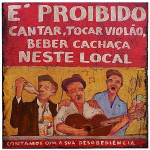 Quadro Proibido Cantar