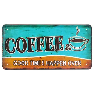 Placa de Metal Good Times Coffee