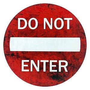 Placa Do Not Enter