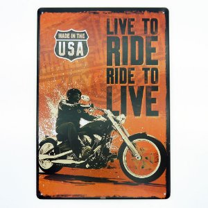 Placa de Metal Ride To Live
