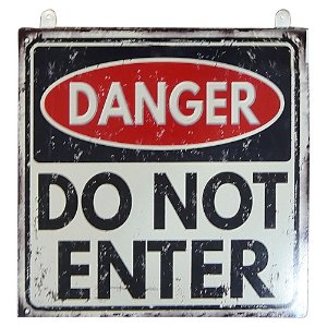 "Placa de Metal Danger ""Do not enter"""