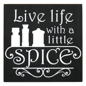"Quadro ""Live with a little Spice"""